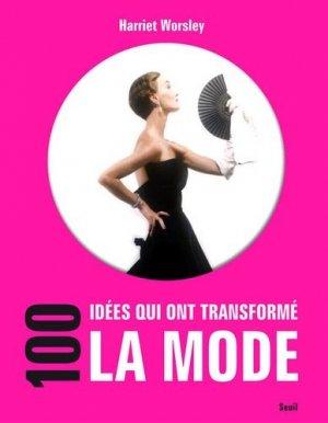 100 idées qui ont transformé la mode - du seuil - 9782021044133 -
