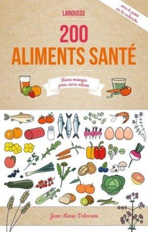 200 aliments santé - larousse - 9782035879837
