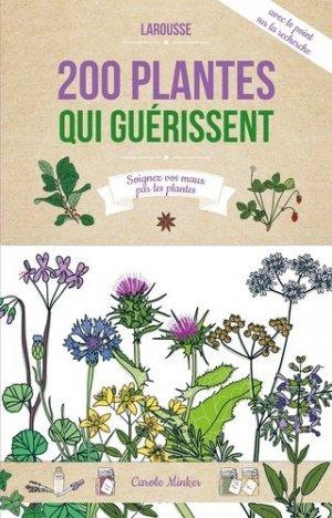 200 plantes qui guérissent - larousse - 9782035879851