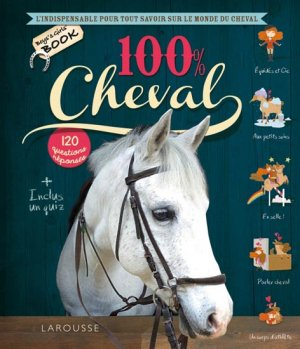 100 % Cheval - larousse - 9782035892447 -