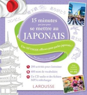 15 mn par jour pour se mettre au japonais - larousse - 9782035909831 -