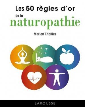 50 règles d'or de la naturopathie - larousse - 9782035959553 -