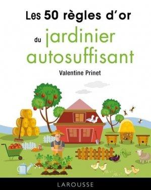 50 règles d'or du jardinier autosuffisant - larousse - 9782035966179 -