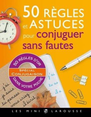 50 règles et astuces pour conjuguer sans fautes - larousse - 9782035967596