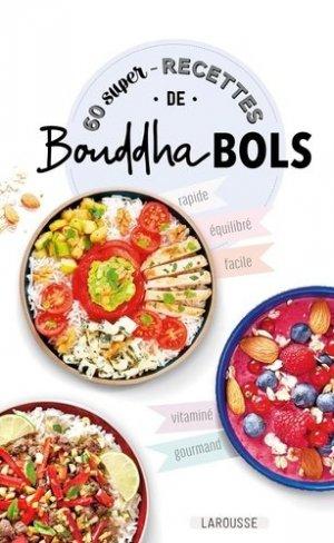 60 super-recettes de Bouddha bols - Larousse - 9782035972460 -