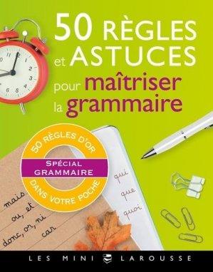 50 règles et astuces de grammaire - Larousse - 9782035979070 -