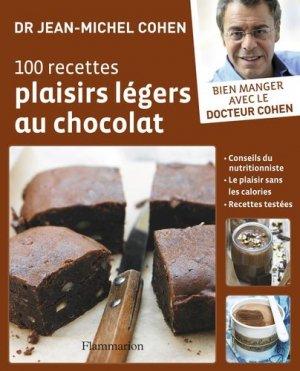 100 recettes plaisirs légers au chocolat - Flammarion - 9782081236097 -