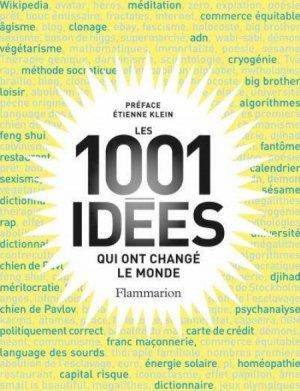 1001 idées qui ont changé le monde - flammarion - 9782081341548 -