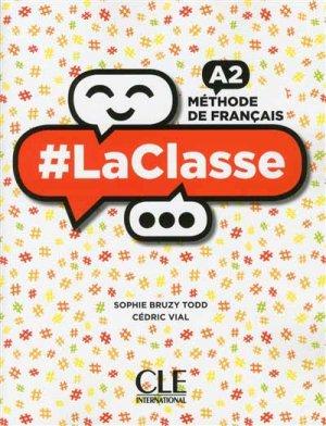 #LaClasse : Méthode de français A2, Livre de l'Elève - cle international - 9782090389708 -