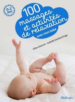 100 massages et activités de relaxation avec mon bébé - nathan - 9782092788196 -