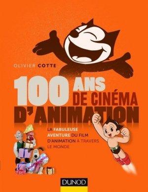 100 ans de cinéma d'animation - dunod - 9782100728411