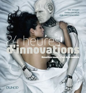 24 heures d'innovations - dunod - 9782100778300 -
