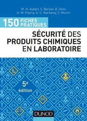 150 fiches pratiques de sécurité des produits chimiques au laboratoire - dunod - 9782100780815 -