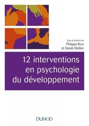 12 interventions en psychologie du développement - dunod - 9782100793686 -
