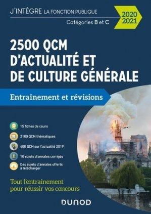2500 QCM d'actualité et de culture générale Catégories B et C. Entraînement et révisions, Edition 2020-2021 - Dunod - 9782100806683 -