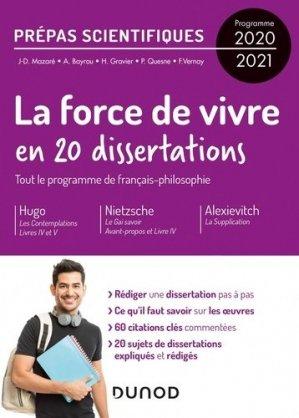 20 dissertations sur la Force de vivre - Prépas scientifiques - Programme 2020-2021 - dunod - 9782100809721 -