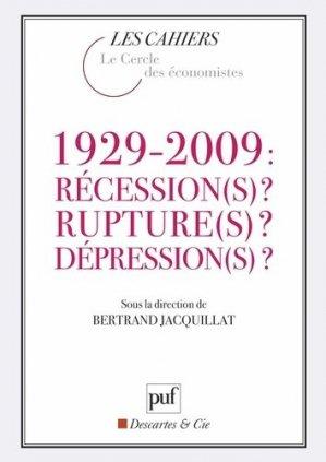 1929-2009 : récession(s) ? rupture(s) ? dépression(s) ? - puf - presses universitaires de france - 9782130578062 -