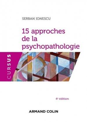 15 approches de la psychopathologie - armand colin - 9782200602833 -