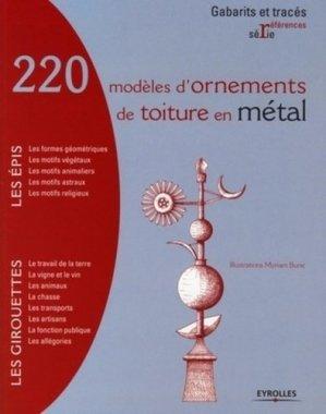 220 modèles d'ornements de toiture en métal - eyrolles - 9782212122268 -