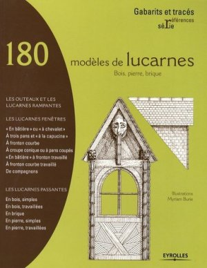 180 modèles de lucarnes - eyrolles - 9782212123050 -