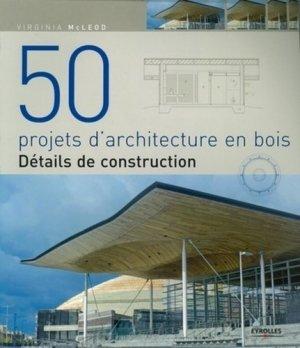 50 projets d'architecture en bois - eyrolles - 9782212125597 -
