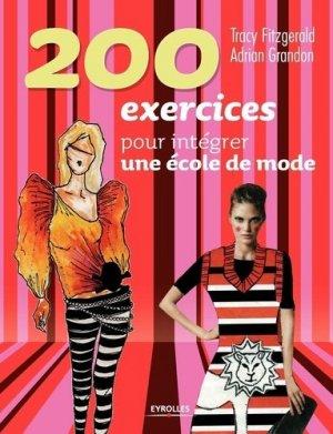 200 exercices pour intégrer une école de mode - eyrolles - 9782212139754 -