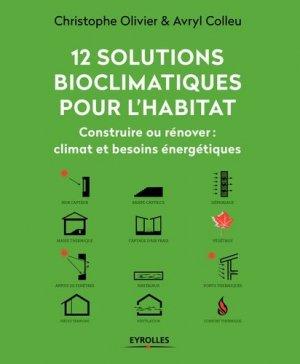 12 solutions bioclimatiques pour la maison individuelle - eyrolles - 9782212141023 -
