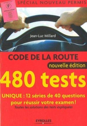 480 Tests Code de la route. 2e édition - Eyrolles - 9782212538076 -