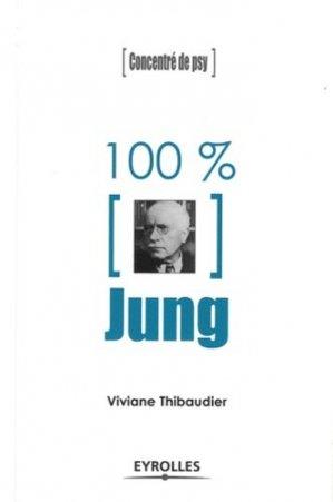 100% Jung - eyrolles - 9782212549904 -