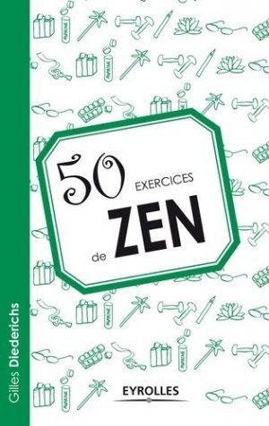 50 exercices de zen - Eyrolles - 9782212554168 -