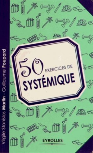 50 exercices de systémique - Eyrolles - 9782212554540 -