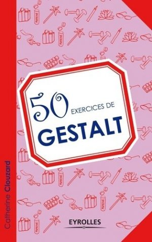 50 exercices de Gestalt - eyrolles - 9782212556001 -