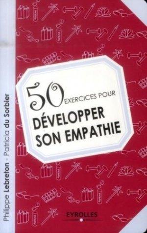 50 exercices pour développer son empathie - Eyrolles - 9782212558371 -