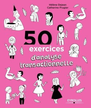 50 exercices d'analyse transactionnelle - eyrolles - 9782212560800 -