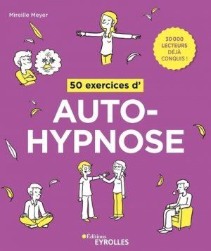 50 exercices d'autohypnose - Eyrolles - 9782212573176 -