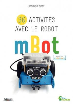 36 activités avec le robot mBot - Eyrolles - 9782212676648 -