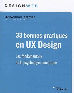 33 bonnes pratiques en UX design - eyrolles - 9782212678468 -