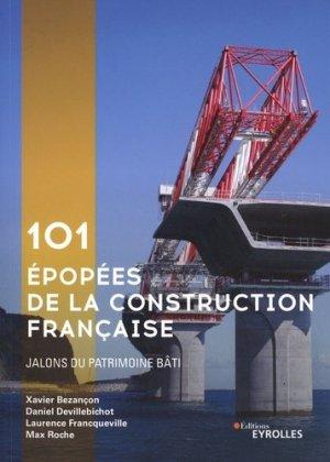 101 épopées illustrées de la construction - Eyrolles - 9782212679915 -