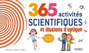 365 activités scientifiques et illusions d'optique - Fleurus - 9782215169444 -