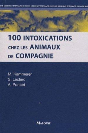100 intoxications chez les animaux de compagnie - maloine - 9782224032791 -
