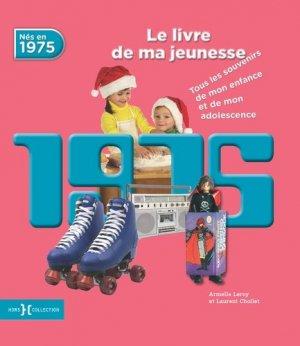 1975, Le livre de ma jeunesse - Presses de la Cité - 9782258137882 -