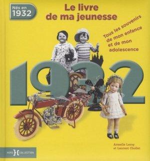 1932, le livre de ma jeunesse - Presses de la Cité - 9782258137943 -