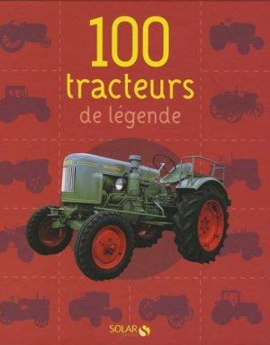 100 tracteurs de légende - solar  - 9782263046476 -