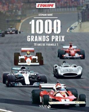 1000 grands prix. 70 ans de Formule 1 - solar - 9782263158834 -