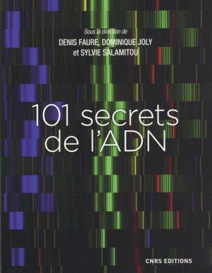 101 secrets de l'ADN - CNRS - 9782271123237 -