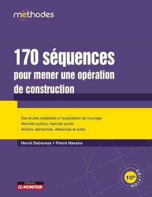 170 séquences pour mener une opération de construction - le moniteur - 9782281141276