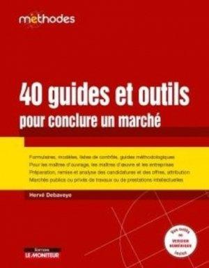 40 guides et outils pour conclure un marché - groupe moniteur - 9782281144505 -