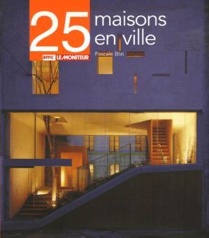 25 maisons en ville - amc / le moniteur - 9782281192490 -