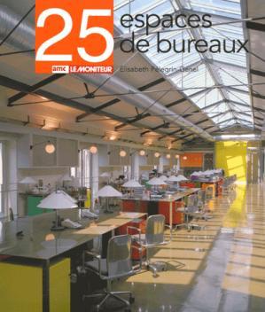 25 espaces de bureaux - amc / le moniteur - 9782281192933 -