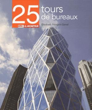 25 Tours de bureaux - amc / le moniteur - 9782281193589 -